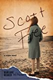 Scott Free: A Crime Novel