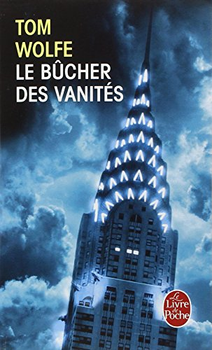 Le bucher des  vanites   (French Edition)