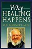 Why Healing Happens, O. T. Bonnett, 1878448706