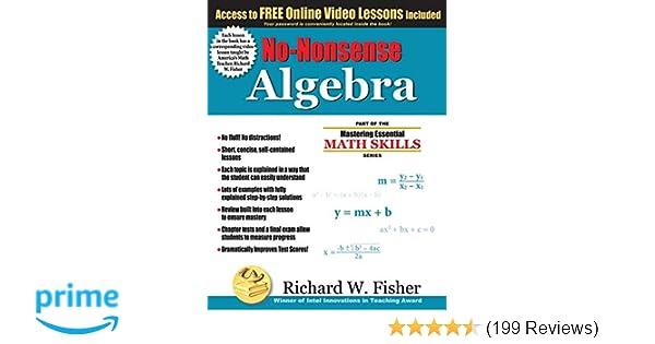 No Nonsense Algebra Part Of The Mastering Essential Math