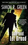 Live and Let Drood, Simon R. Green, 0451417976