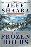 img - for The Frozen Hours: A Novel of the Korean War book / textbook / text book