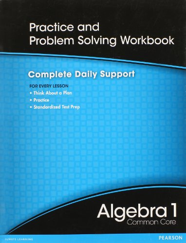 HIGH SCHOOL MATH 2012 COMMON-CORE ALGEBRA 1 PRACTICE AND PROBLEM        SOLVINGWORKBOOK GRADE 8/9
