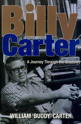 Billy Carter: A Journey Through the Shadows