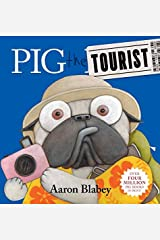 Pig the Tourist Hardcover