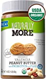 Naturally More 100% Organic Peanut Butter - All Natural Valencia Peanuts - Probiotic Infused-Premium Roasted Peanut Taste-Heart Healthy Flax - Vegan - Gluten Free - Plant Based 16oz