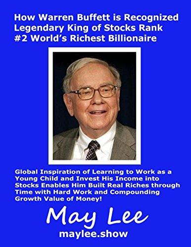 Read Online How Warren Buffett is Recognized Legendary King of Stocks Rank #2 World's Richest Billionaire pdf