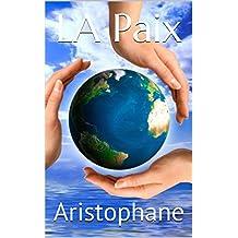LA Paix (French Edition)