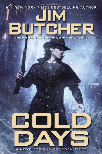 Cold Days: A Novel of the Dresden Files by Jim Butcher