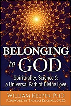 Book Belonging to God: Science, Spirituality and a Universal Path of Divine Love