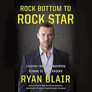 Rock Bottom to Rock Star Audiobook