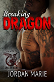 Breaking Dragon: Savage Brothers MC
