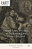 Literary Folios and Ideas of the Book in Early Modern England, Connor, Francis X., 1137438347