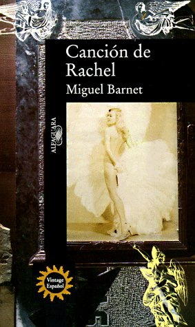 Cancion de Rachel (Spanish Edition)