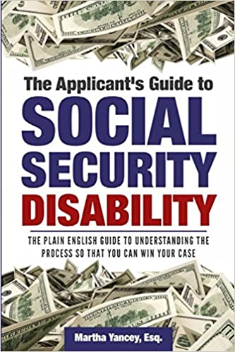 The Applicant's Guide to Social Security Disability: The Plain