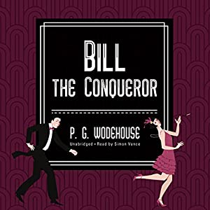 Bill the Conqueror Audiobook