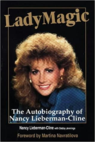 lady magic the autobiography of nancy lieberman cline nancy lieberman cline debby jennings 9780915611430 amazoncom books