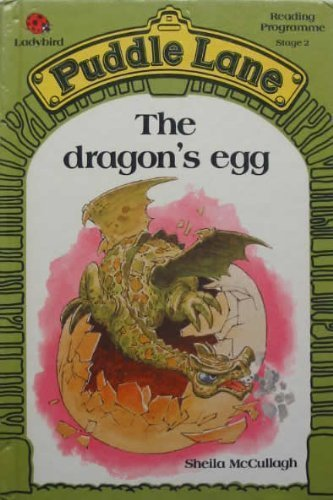 The Dragon's Egg (Puddle Lane) by S. McCullagh (1986-07-01)