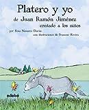 img - for Platero y Yo de Juan Ramon Jimenez contado a los ninos (Spanish Edition) book / textbook / text book