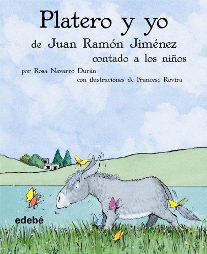 Platero y yo de Juan Ramón Jiménez contado a los niños (BIBLIOTECA ESCOLAR CLÁSICOS CONTADOS A LOS NIÑOS)