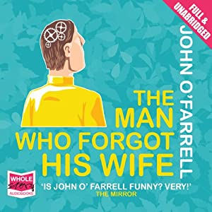 The Man Who Forgot His Wife Hörbuch
