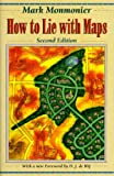 How to Lie with Maps, Mark Monmonier, 0226534219