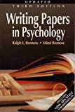 Writing Papers in Psychology, Rosnow, Ralph L. and Rosnow, Mimi, 0534243789