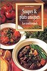 Soupes et plats uniques : Les Traditionnels par Wilson