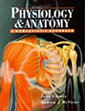 Physiology and Anatomy, John Clancy and Andrew McVicar, 0340631902