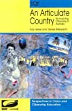 An Articulate Country : Re-Inventing Citizenship in Australia, Ferres, Kay and Meredyth, Denise, 0702231185