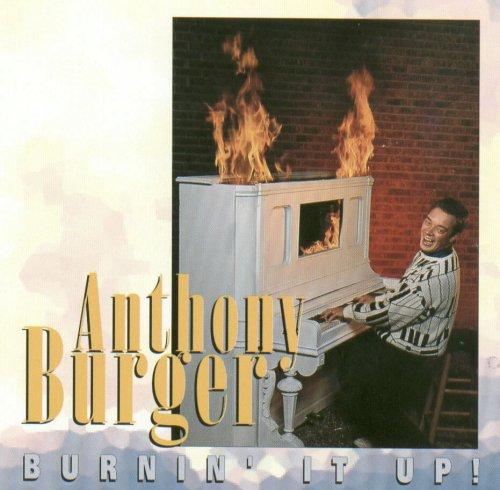 Burnin' It Up!