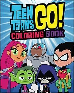 Amazon.com: teen titans go! coloring book: coloring book ...