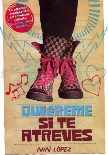 Quiereme si te atreves / Love Me if you Dare (Spanish Edition)