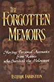 The Forgotten Memoirs-Moving personal accounts from Rabbis who survived the Holocaust