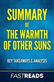PLEASE NOTE: This is a summary, analysis and review of the book and not the original book.  Isabel Wilkerson provides a stunning look into The Great Migration of black southerners in 20th century America in, The Warmth of Other Suns. Experience Wilke...