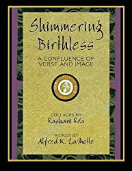 Shimmering Birthless: A Confluence of Verse and Image