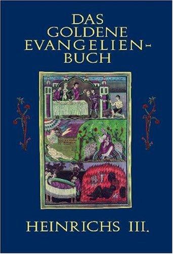 Das goldene Evangelienbuch Heinrichs III.