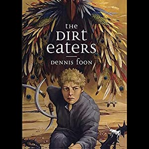 The Dirt Eaters Audiobook