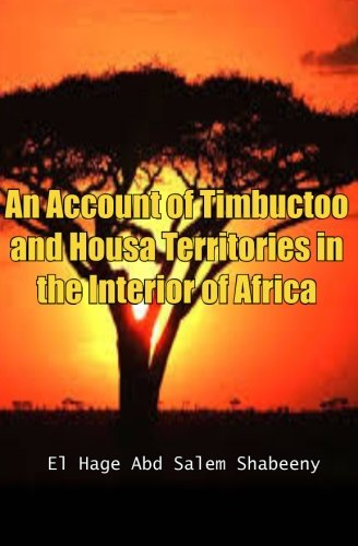 Download An Account of Timbuctoo and Housa Territories in the Interior of Africa pdf epub