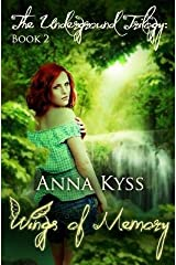 [ Wings of Memory BY Kyss, Anna ( Author ) ] { Paperback } 2014 Paperback