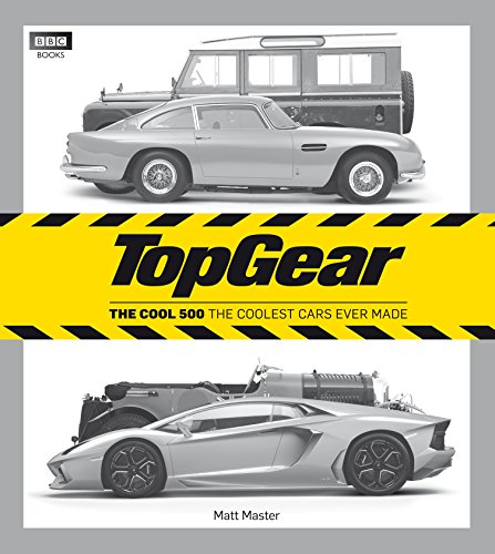 Pdf Transportation Top Gear: The Cool 500: The Coolest Cars Ever Made (Top Gear (Hardcover))