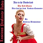 Alice in the Wonderland: The Red Queen: Alice Has Her First Lesbian Encounter | Sabrina Brownstone