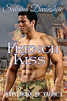 French Kiss (Navy SEALs of Valor Book 3) by [Devonshire, Sabrina]