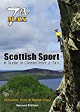 7a Max: Scottish Sport - guide to climbs from 2-7a+