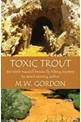 Toxic Trout (Macduff Brooks Fly Fishing Mysteries) (Volume 9) Paperback