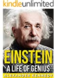 Einstein: A Life of Genius | The True Story of Albert Einstein (Historical Biographies of Famous People)