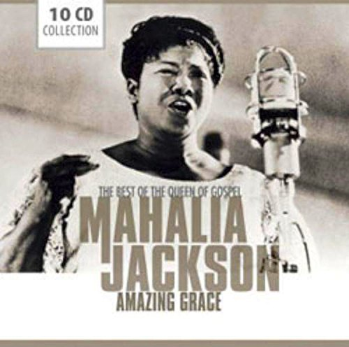 マヘリア・ジャクソン / Amazing Grace The Best Of The Queen Of GospelAmazing Grace The Best Of The Queen Of Gospel