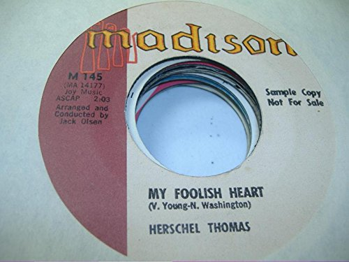 (HERSCHEL THOMAS 45 RPM My Foolish Heart / One Little Candle)