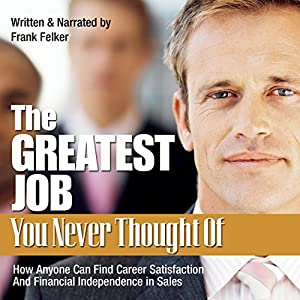 The Greatest Job You Never Thought Of Audiobook