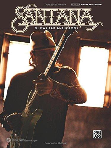 Santana -- Guitar TAB Anthology: Guitar TAB (Tab Guitar Santana)